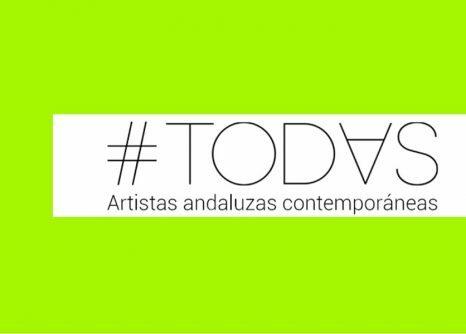 TODAS. Artistas contemporáneas andaluzas